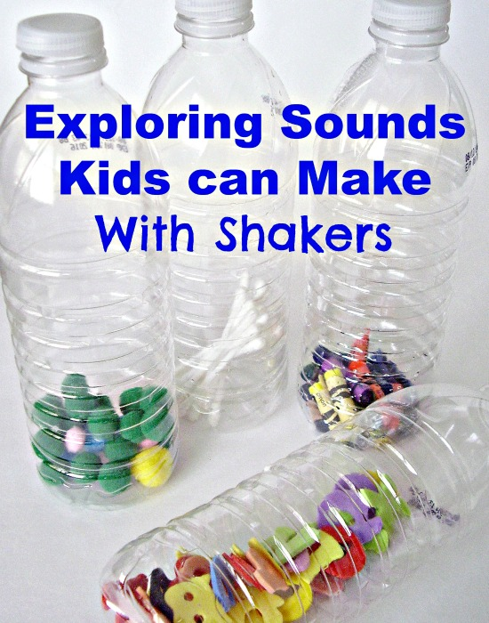 Exploring Sounds Kids Can Make Shakers on Fine Motor Skills Activities For Kids